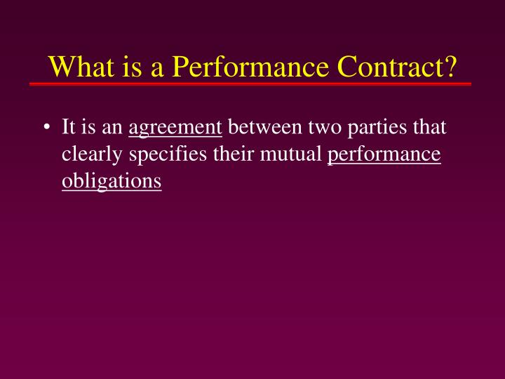 What is a Performance Contract?