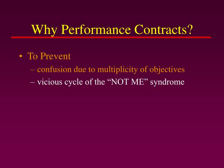 Why Performance Contracts?