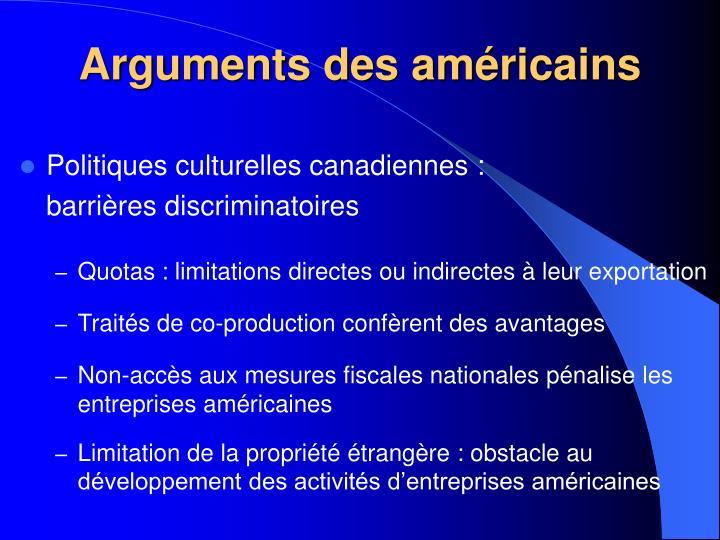 Arguments des américains