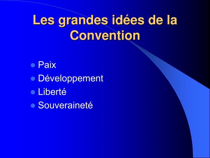 Les grandes idées de la Convention