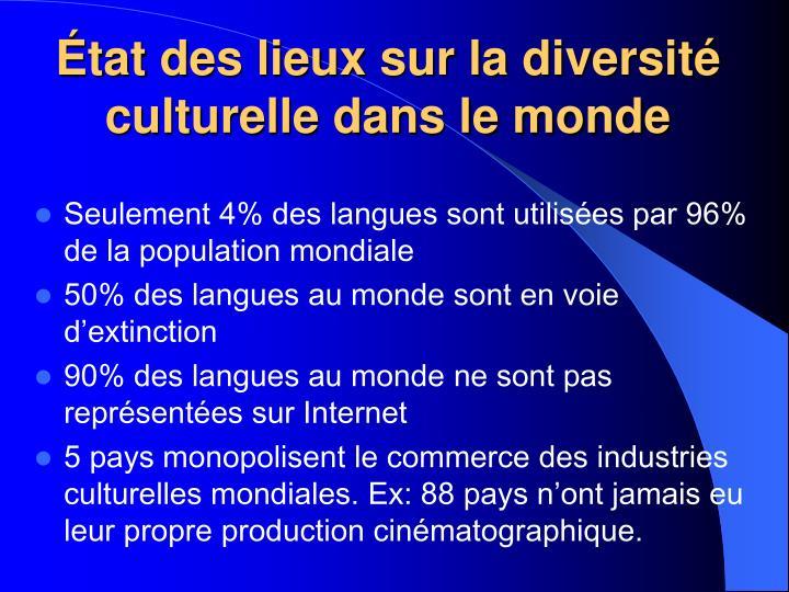 État des lieux sur la diversité culturelle dans le monde
