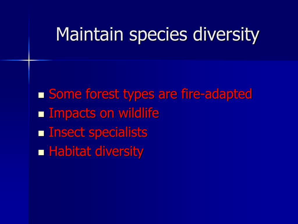 Maintain species diversity