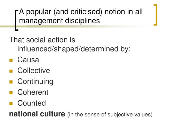 A popular and criticised notion in all management disciplines