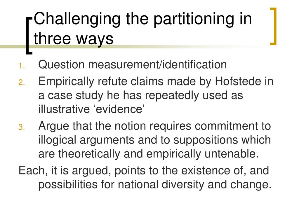 Challenging the partitioning in three ways