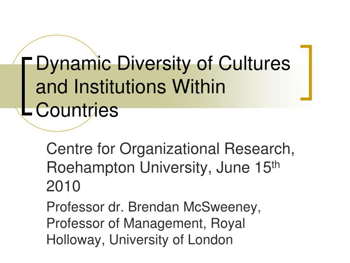 Dynamic diversity of cultures and institutions within countries