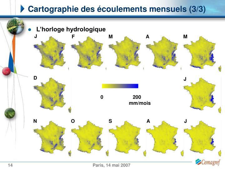 Cartographie des écoulements mensuels (3/3)