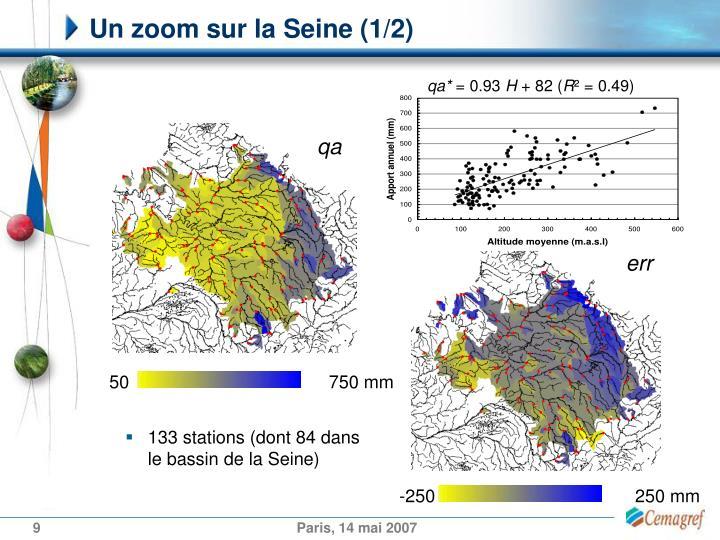 Un zoom sur la Seine (1/2)