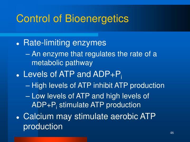 Control of Bioenergetics