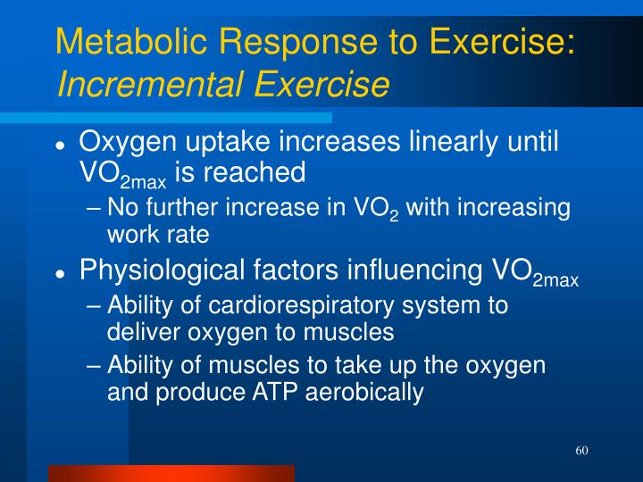 Metabolic Response to Exercise: