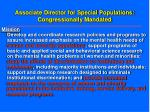 associate director for special populations congressionally mandated