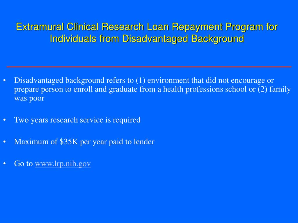 Extramural Clinical Research Loan Repayment Program for Individuals from Disadvantaged Background
