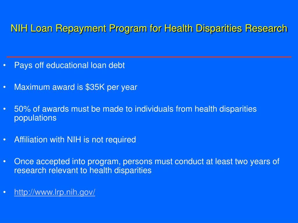 NIH Loan Repayment Program for Health Disparities Research