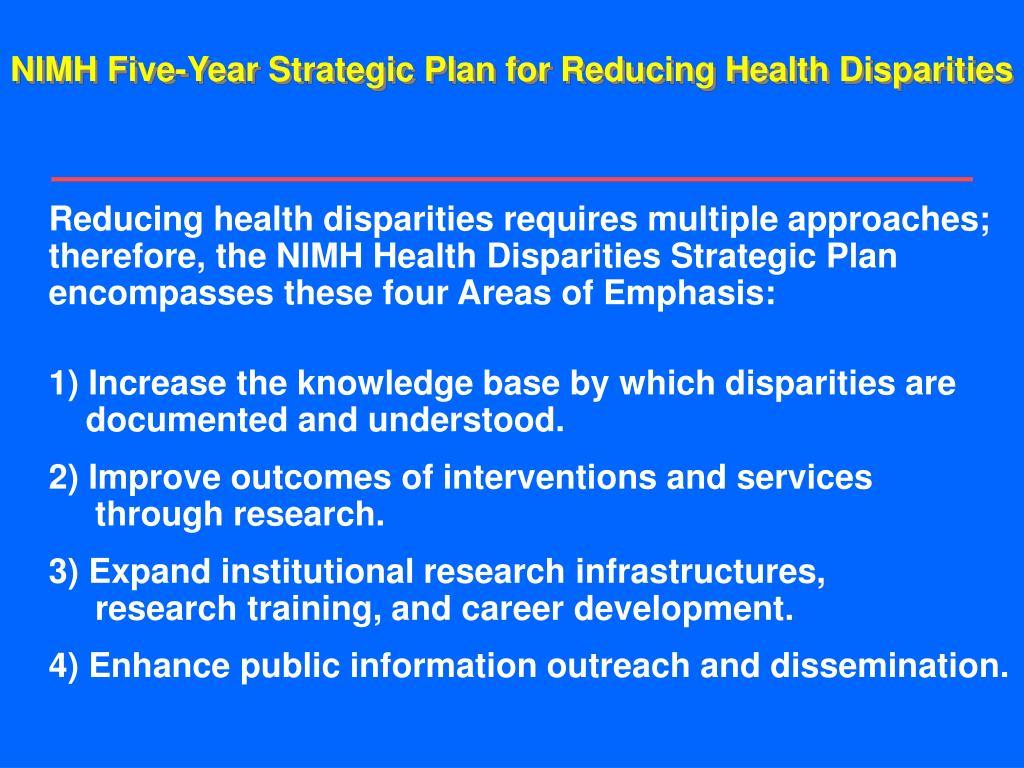 NIMH Five-Year Strategic Plan for Reducing Health Disparities