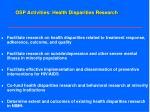 osp activities health disparities research41