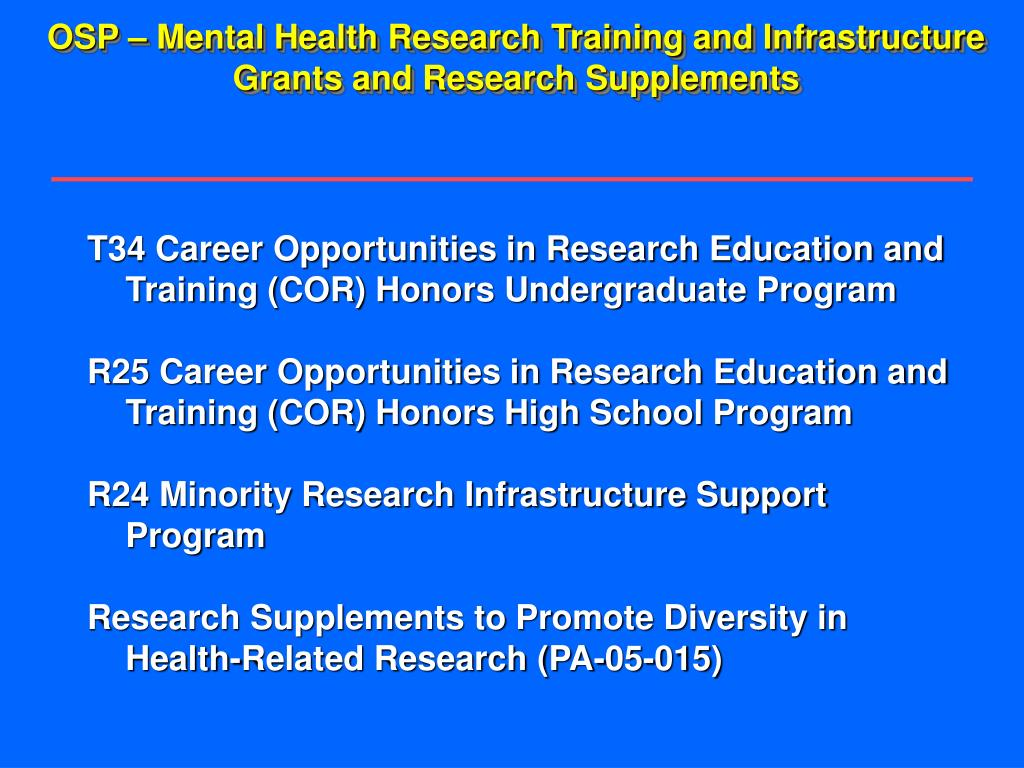 OSP – Mental Health Research Training and Infrastructure