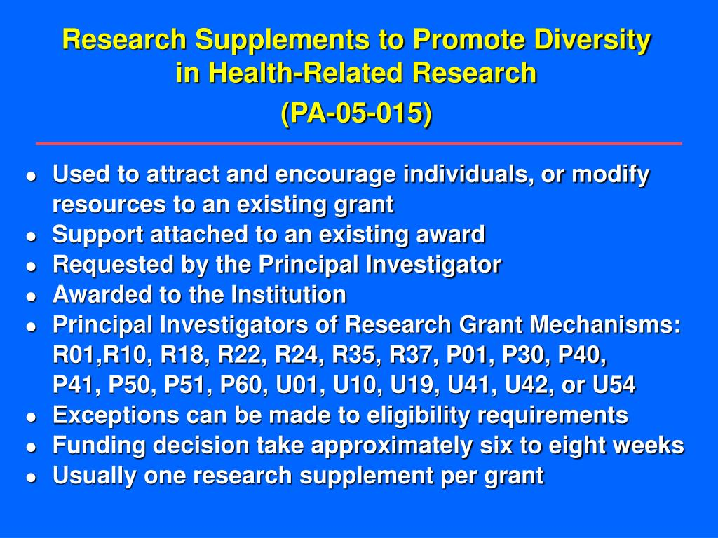 Research Supplements to Promote Diversity in Health-Related Research