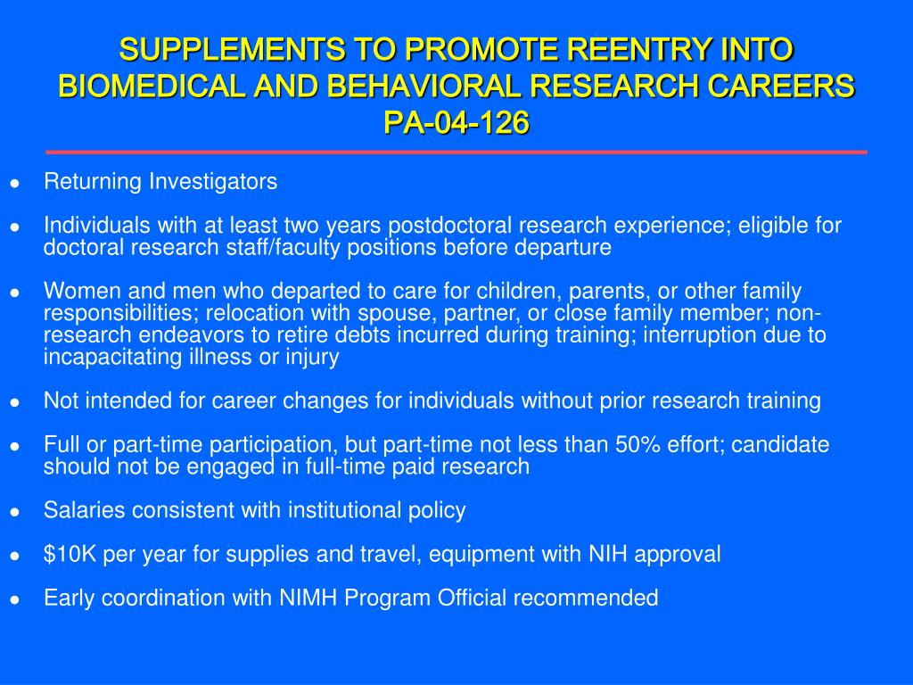 SUPPLEMENTS TO PROMOTE REENTRY INTO BIOMEDICAL AND BEHAVIORAL RESEARCH CAREERS