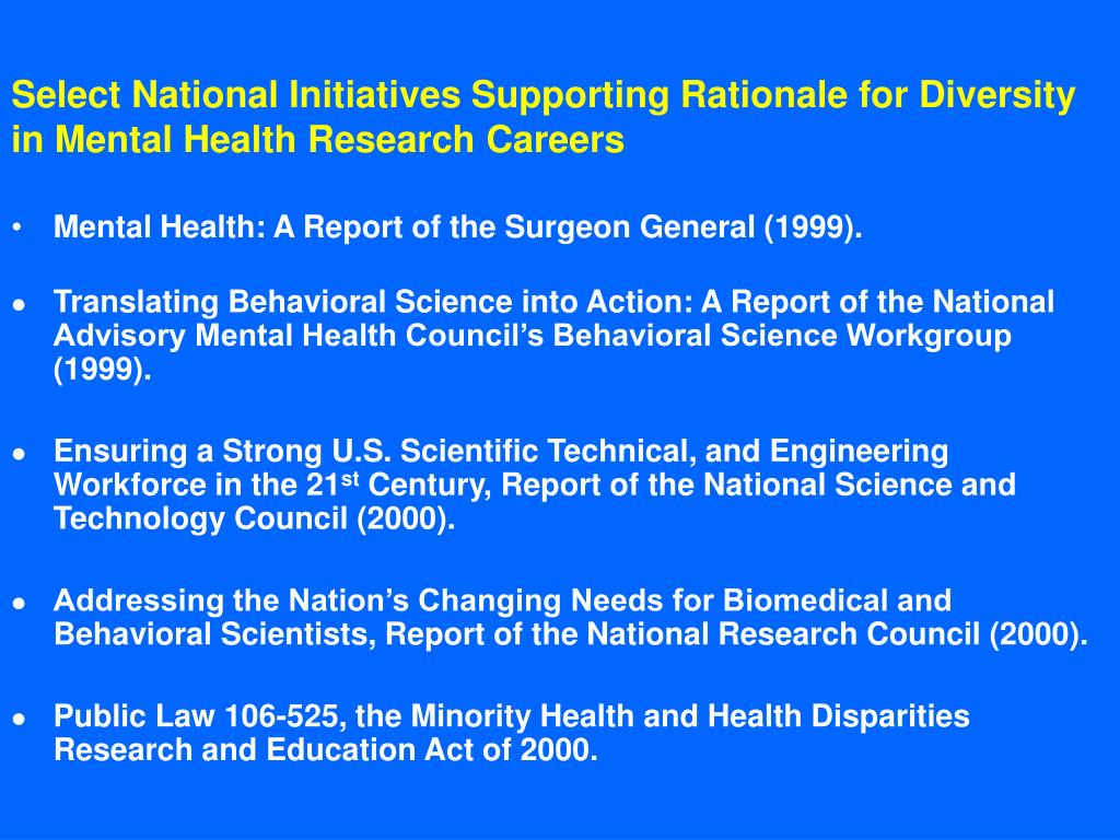 Select National Initiatives Supporting Rationale for Diversity in Mental Health Research Careers