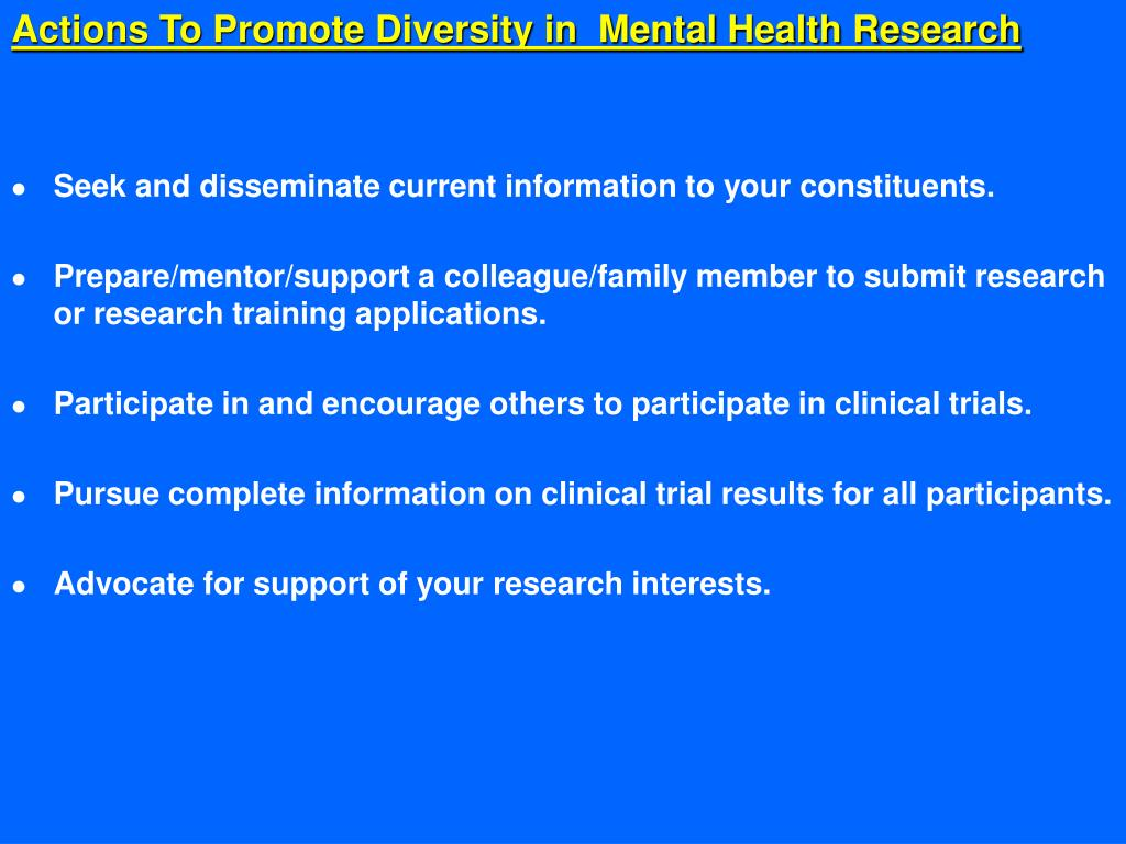 Actions To Promote Diversity in  Mental Health Research