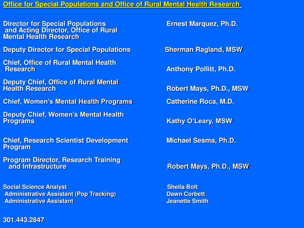 Office for Special Populations and Office of Rural Mental Health Research