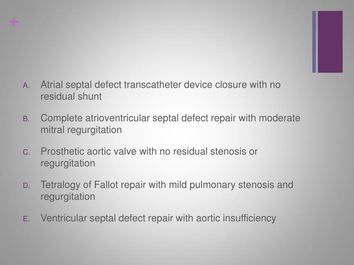 Atrial septal defect transcatheter device closure with no residual shunt