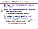 developing your staffing plan lessons learned