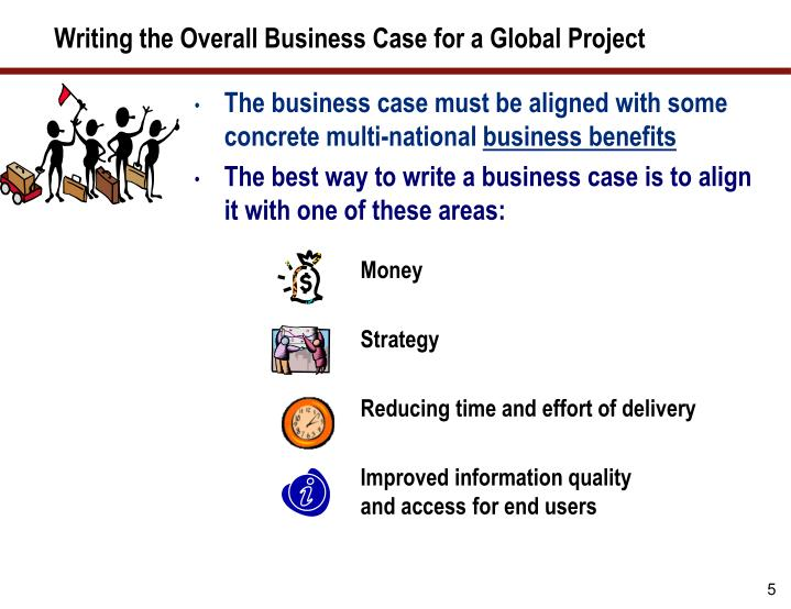 Writing the Overall Business Case for a Global Project