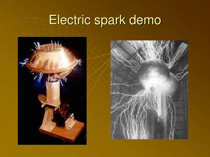 Electric spark demo