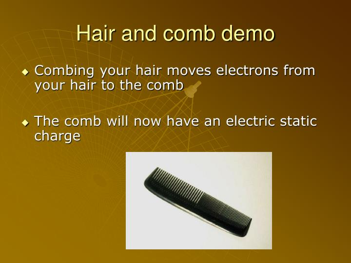 Hair and comb demo