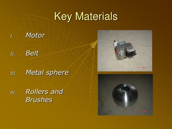 Key Materials