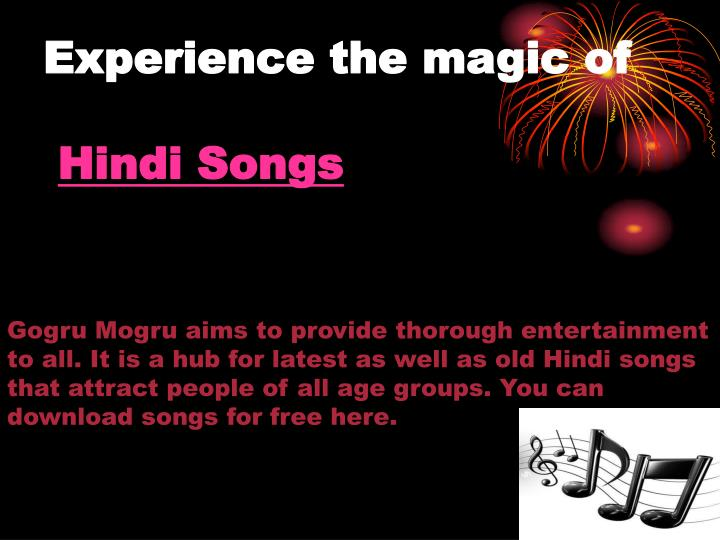 Experience the magic of hindi songs l.jpg