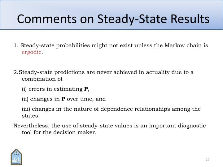 Comments on Steady-State Results