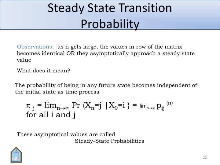 Steady State Transition Probability