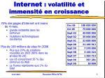 internet volatilit et immensit en croissance