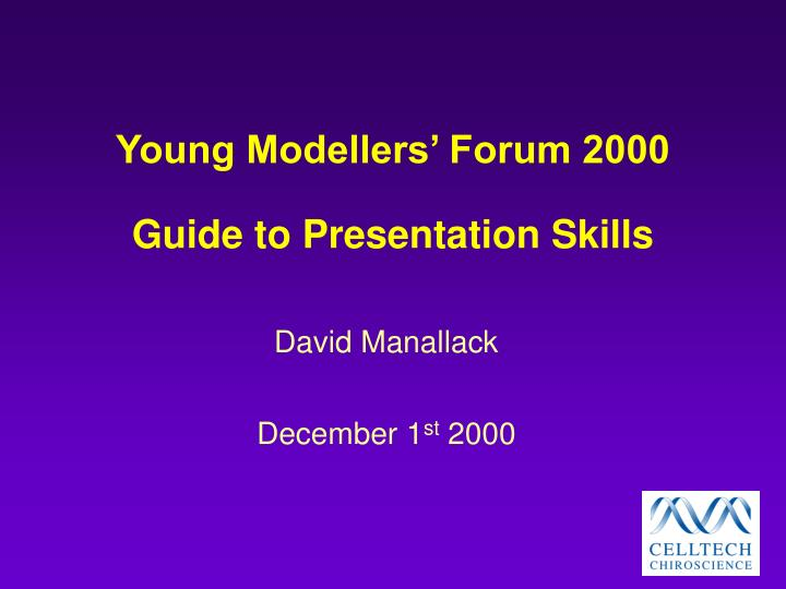 Young modellers forum 2000 guide to presentation skills