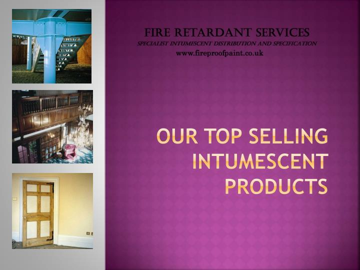 Our top selling intumescent products