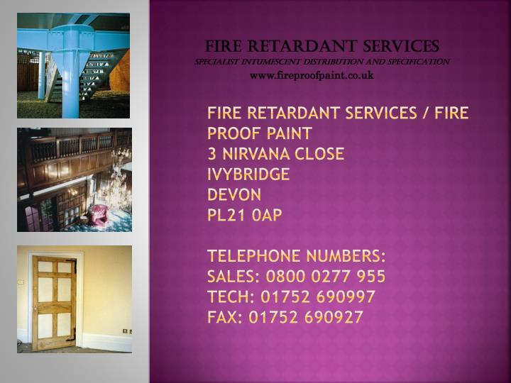 Fire Retardant Services / Fire Proof Paint