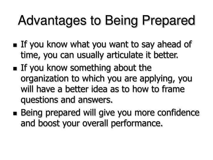 Advantages to Being Prepared