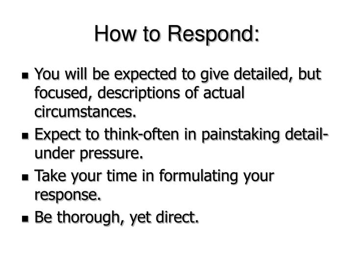 How to Respond: