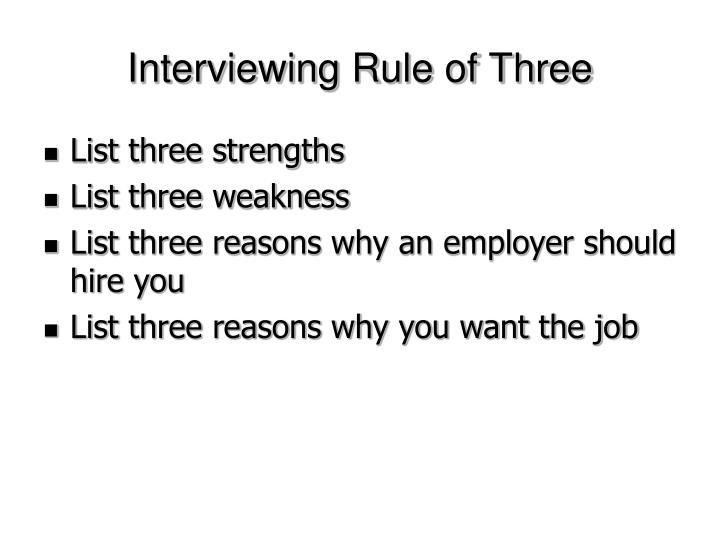 Interviewing Rule of Three
