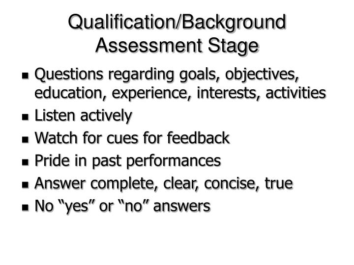 Qualification/Background Assessment Stage