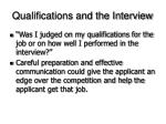 qualifications and the interview