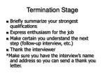termination stage