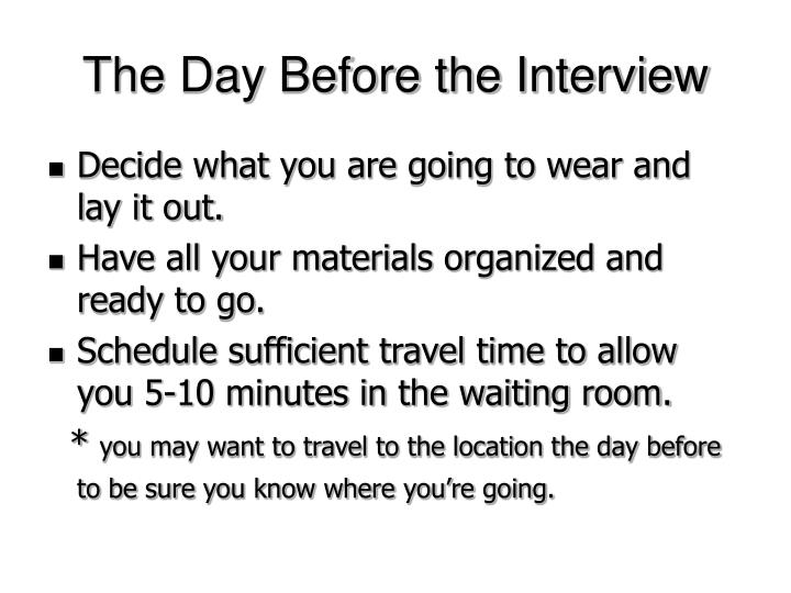 The Day Before the Interview