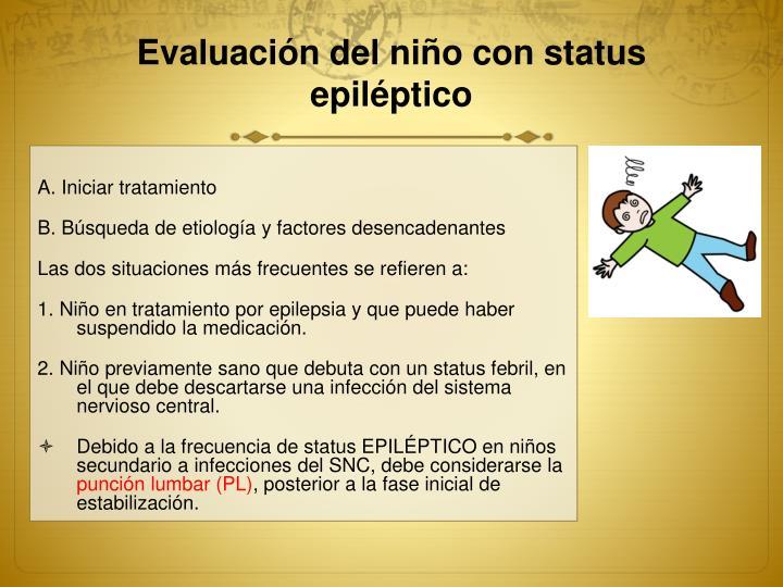 Evaluación del niño con status epiléptico
