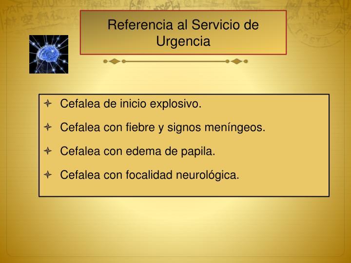 Referencia al Servicio de Urgencia