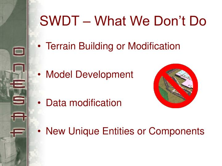 SWDT – What We Don't Do