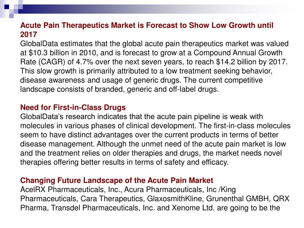Acute Pain Therapeutics Market is Forecast to Show Low Growth until 2017