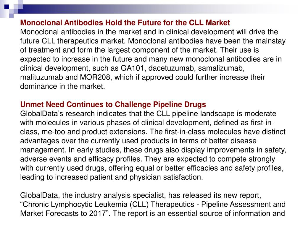 Monoclonal Antibodies Hold the Future for the CLL Market