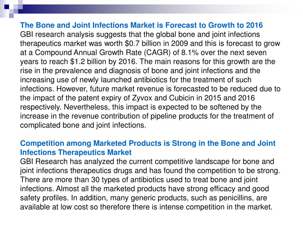 The Bone and Joint Infections Market is Forecast to Growth to 2016
